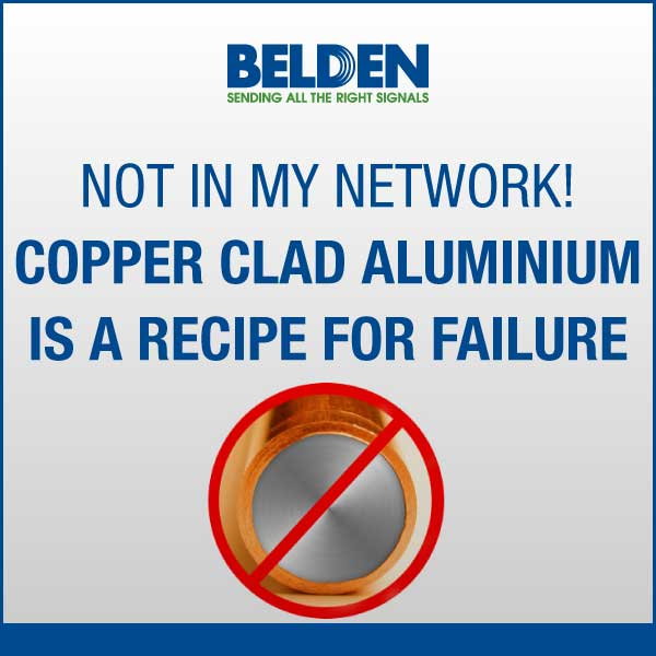 Not-in-my-network-Copper-clad-aluminium-is-a-recipe-for-failure